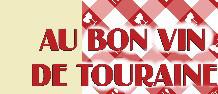 AU BON VIN DE TOURAINE